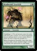 デッドウッドのツリーフォーク/Deadwood Treefolk (PLC)