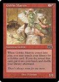 ゴブリンの女看守/Goblin Matron (US)