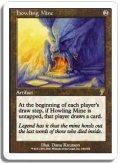 吠えたける鉱山/Howling Mine (7ED)