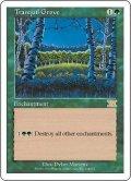 平穏の樹林/Tranquil Grove (6ED)