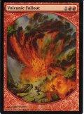 火山の流弾/Volcanic Fallout (MPR)
