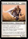 隆盛なる勇士クロウヴァクス/Crovax, Ascendant Hero (PLC)《Foil》